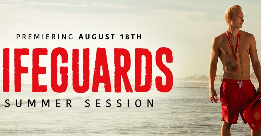 """Lifeguards Summer Session"" Teaser"